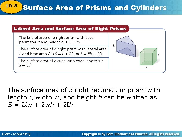 10 -5 Surface Area of Prisms and Cylinders 10 -4 The surface area of