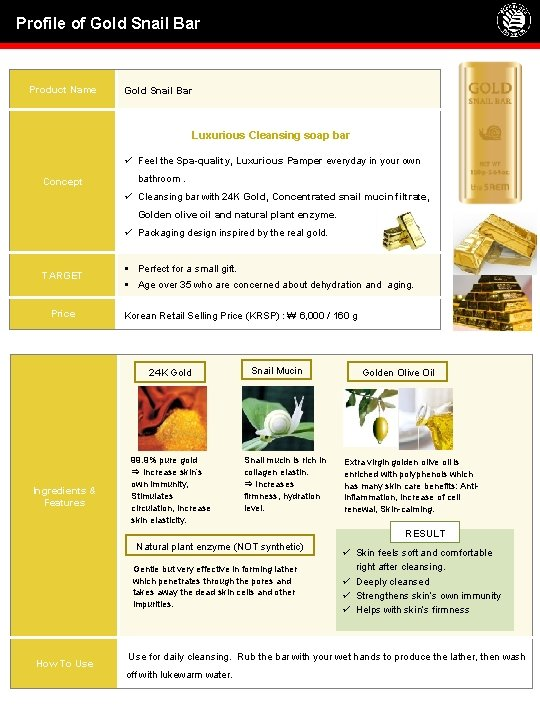 Profile of Gold Snail Bar Product Name Gold Snail Bar Luxurious Cleansing soap bar