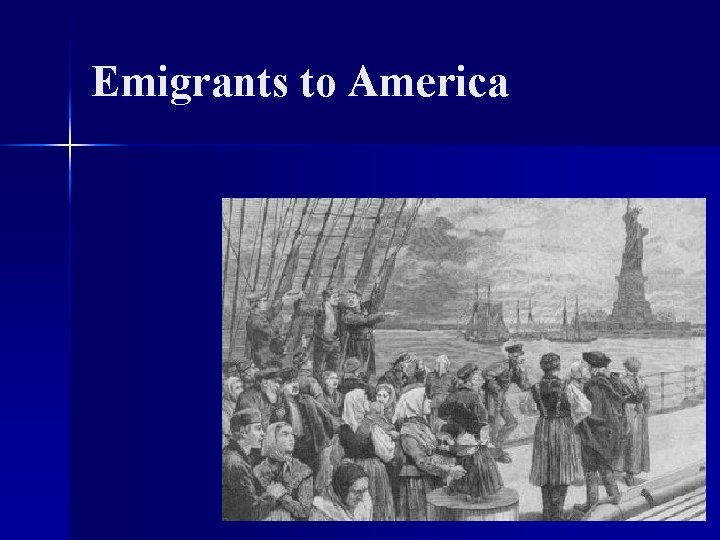Emigrants to America