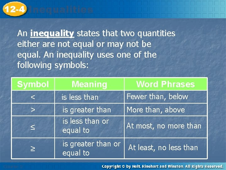 12 -4 Inequalities An inequality states that two quantities either are not equal or