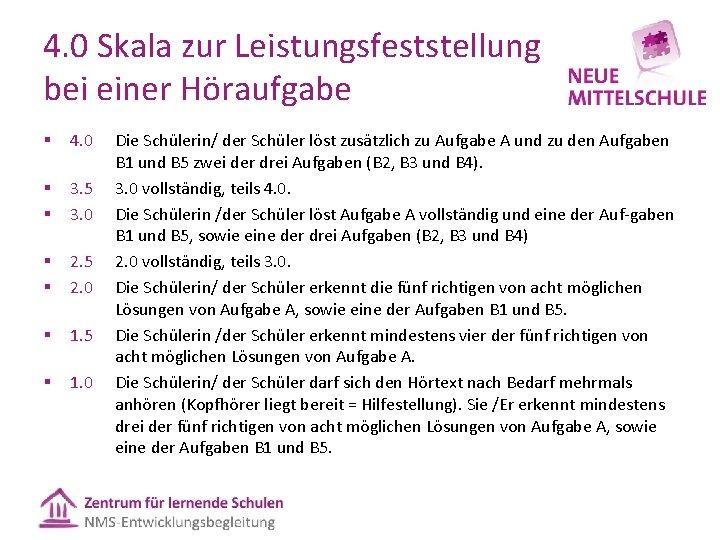 4. 0 Skala zur Leistungsfeststellung bei einer Höraufgabe § § § § 4. 0