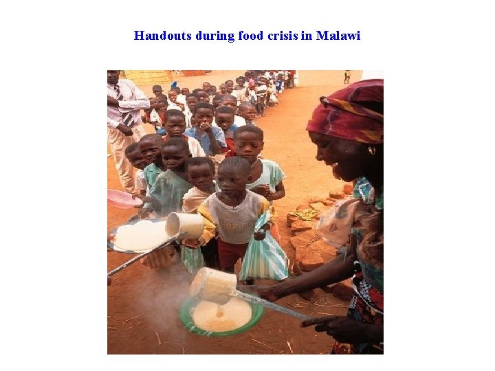 Handouts during food crisis in Malawi
