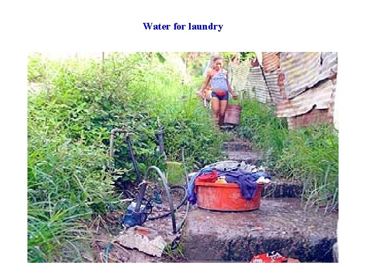 Water for laundry
