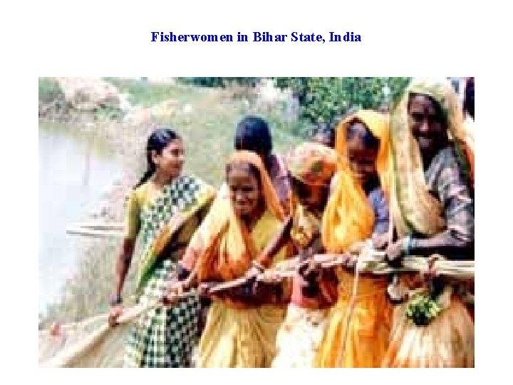 Fisherwomen in Bihar State, India