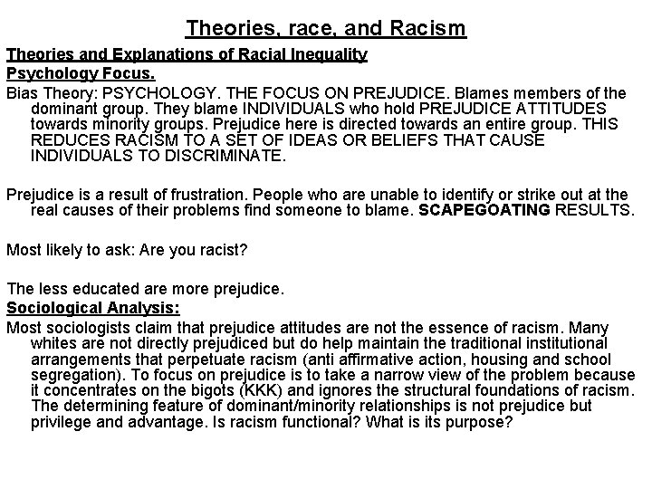 Theories, race, and Racism Theories and Explanations of Racial Inequality Psychology Focus. Bias Theory: