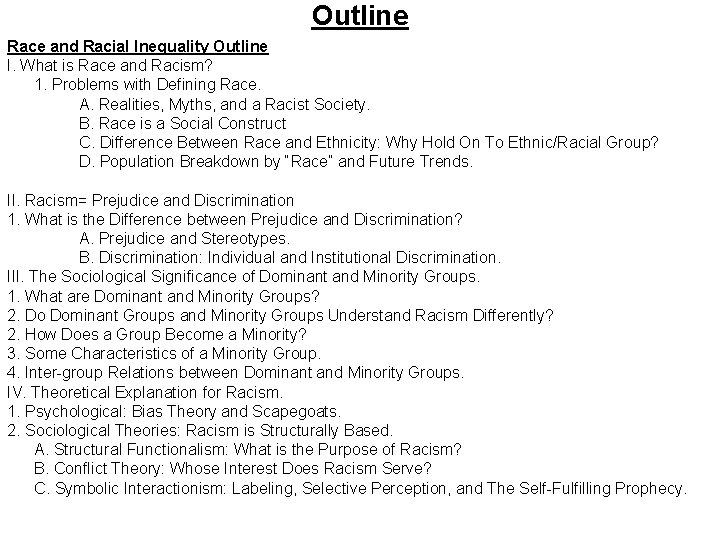 Outline Race and Racial Inequality Outline I. What is Race and Racism? 1. Problems