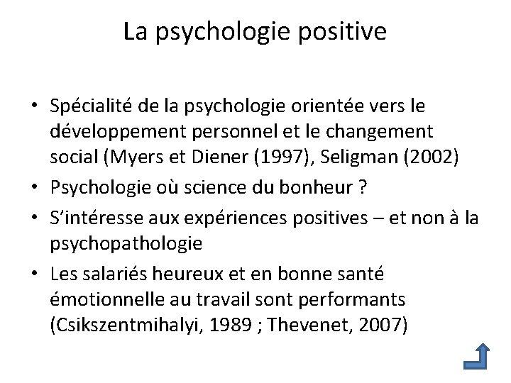La psychologie positive • Spécialité de la psychologie orientée vers le développement personnel et