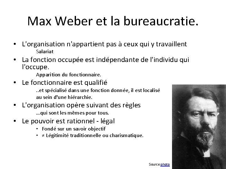Max Weber et la bureaucratie. • L'organisation n'appartient pas à ceux qui y travaillent