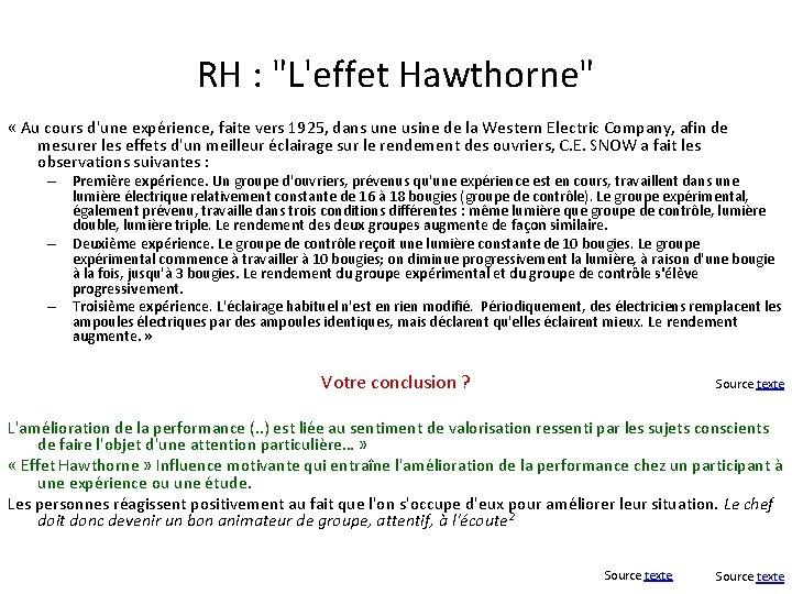 """RH : """"L'effet Hawthorne"""" « Au cours d'une expérience, faite vers 1925, dans une"""