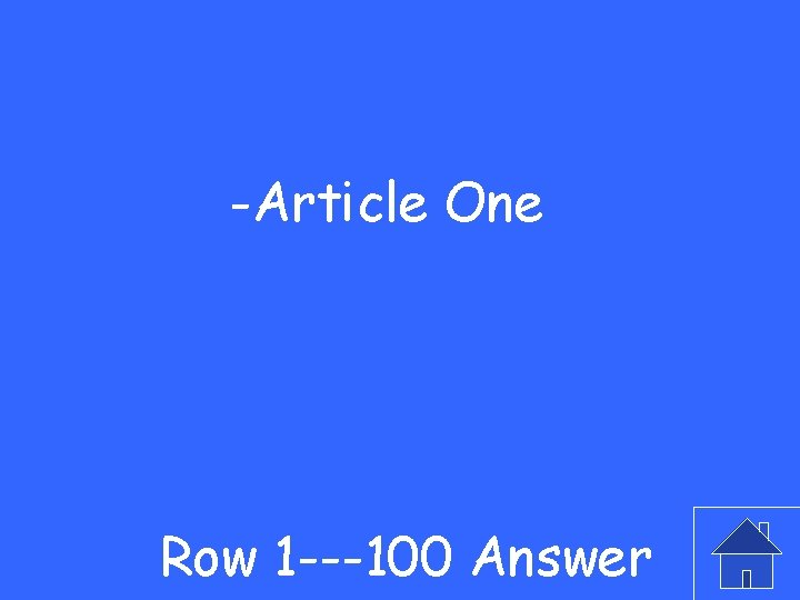 -Article One Row 1 ---100 Answer