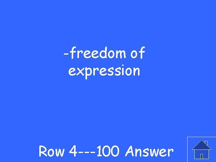 -freedom of expression Row 4 ---100 Answer