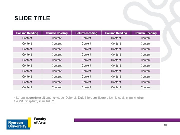 SLIDE TITLE Column Heading Column Heading Content Content Content Content Content Content Content Content