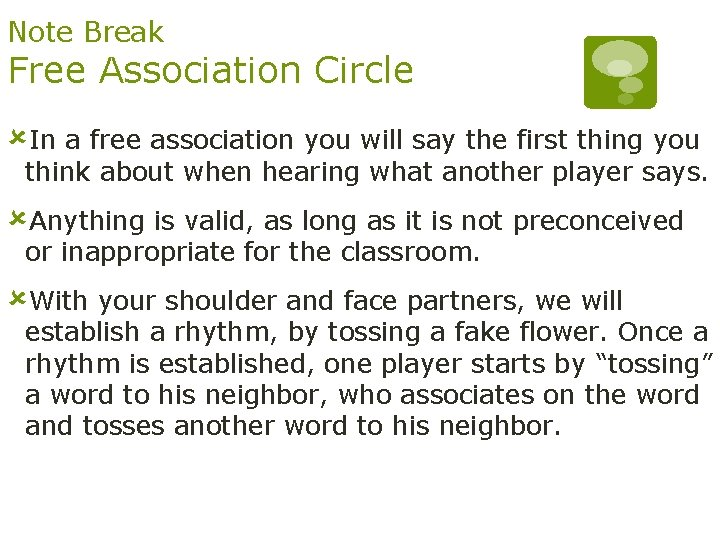 Note Break Free Association Circle ûIn a free association you will say the first