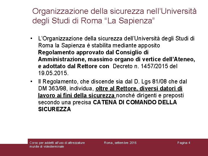 """Organizzazione della sicurezza nell'Università degli Studi di Roma """"La Sapienza"""" • L'Organizzazione della sicurezza"""