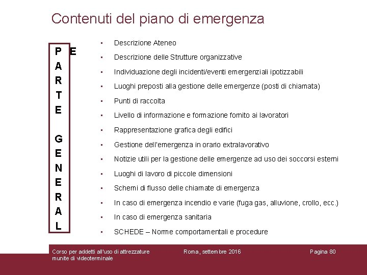 Contenuti del piano di emergenza P E A R T E G E N
