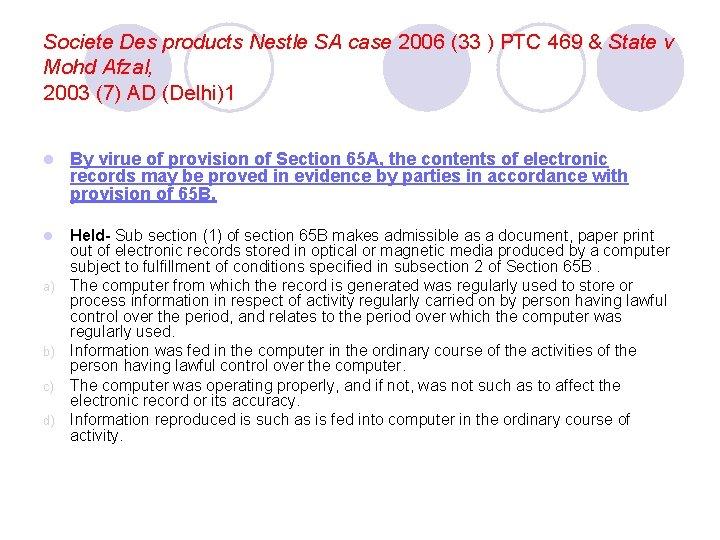 Societe Des products Nestle SA case 2006 (33 ) PTC 469 & State v
