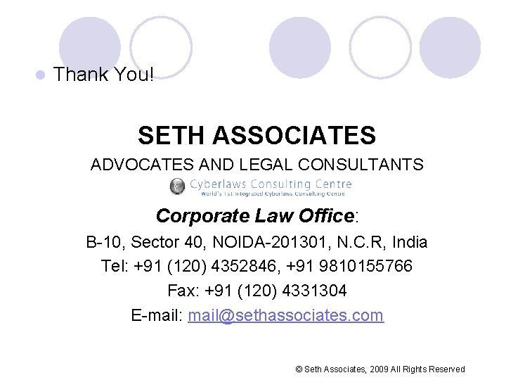 l Thank You! SETH ASSOCIATES ADVOCATES AND LEGAL CONSULTANTS Corporate Law Office: B-10, Sector