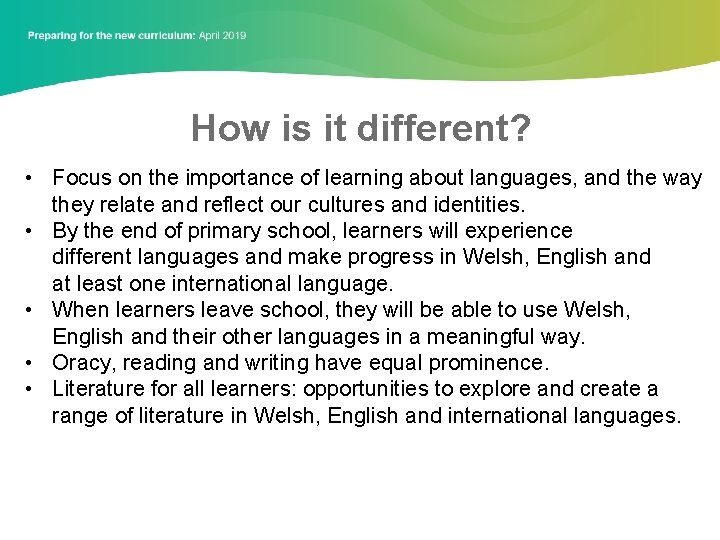 How is it different? • Focus on the importance of learning about languages, and