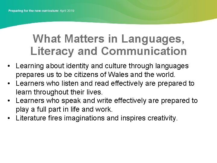 What Matters in Languages, Literacy and Communication • Learning about identity and culture through