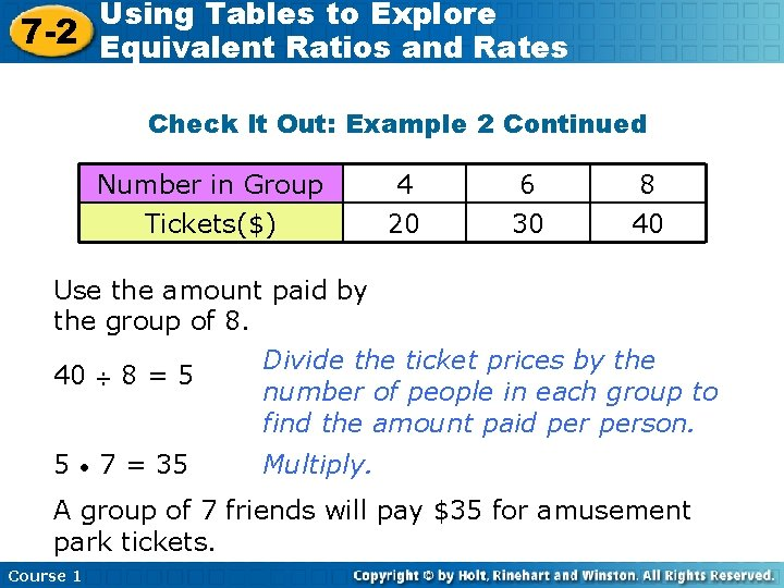 Using Tables to Explore 7 -2 Equivalent Ratios and Rates Check It Out: Example