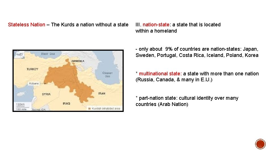 Stateless Nation – The Kurds a nation without a state III. nation-state: a state