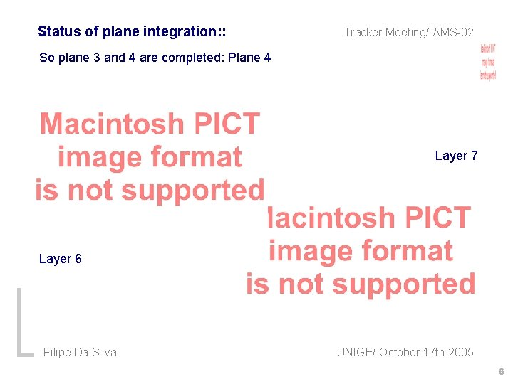 Status of plane integration: : Tracker Meeting/ AMS-02 So plane 3 and 4 are