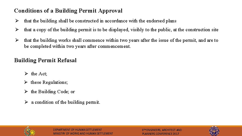 Conditions of a Building Permit Approval Ø that the building shall be constructed in