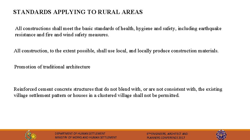 STANDARDS APPLYING TO RURAL AREAS All constructions shall meet the basic standards of health,