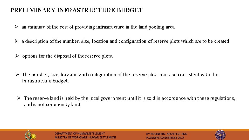 PRELIMINARY INFRASTRUCTURE BUDGET Ø an estimate of the cost of providing infrastructure in the