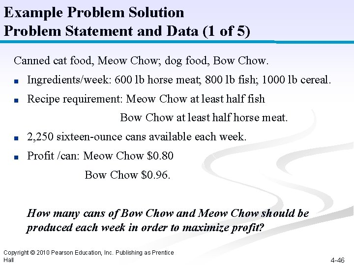 Example Problem Solution Problem Statement and Data (1 of 5) Canned cat food, Meow