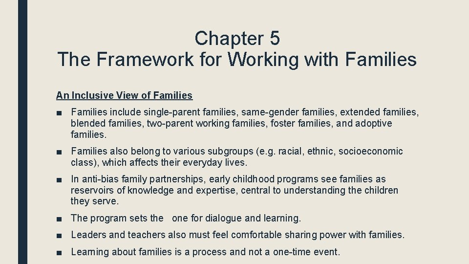 Chapter 5 The Framework for Working with Families An Inclusive View of Families ■