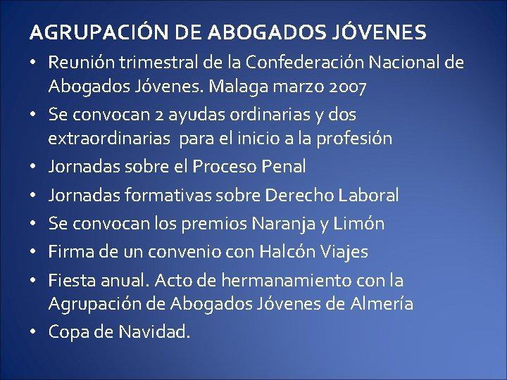 AGRUPACIÓN DE ABOGADOS JÓVENES • Reunión trimestral de la Confederación Nacional de Abogados Jóvenes.