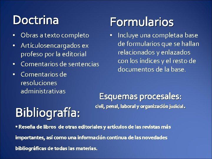 Doctrina Formularios • Obras a texto completo • Artículosencargados ex profeso por la editorial
