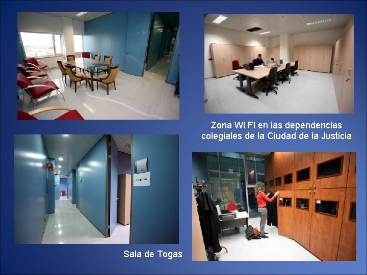 Zona Wi Fi en las dependencias colegiales de la Ciudad de la Justicia Sala