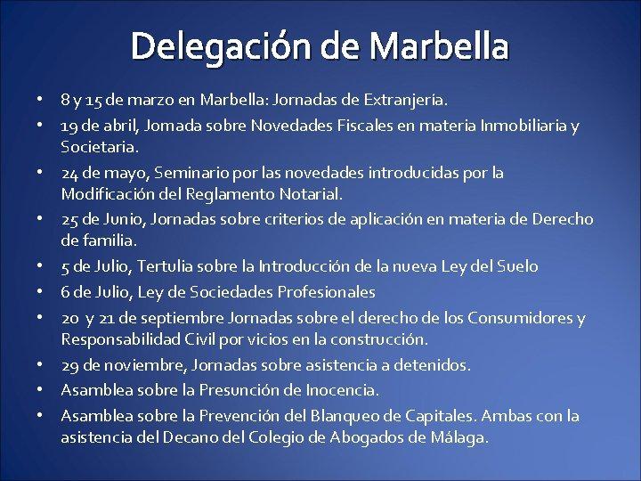 Delegación de Marbella • 8 y 15 de marzo en Marbella: Jornadas de Extranjería.