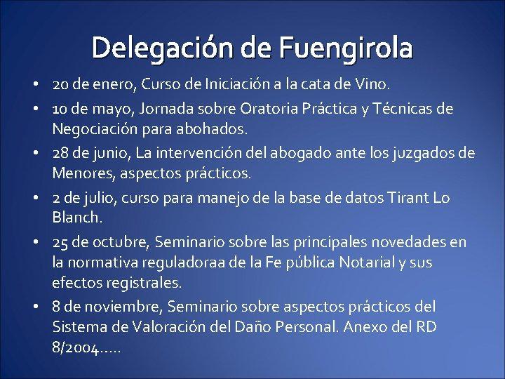 Delegación de Fuengirola • 20 de enero, Curso de Iniciación a la cata de