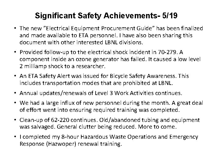 """Significant Safety Achievements- 5/19 • The new """"Electrical Equipment Procurement Guide"""" has been finalized"""