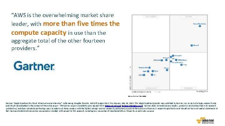 """""""AWS is the overwhelming market share leader, with more than five times the compute"""
