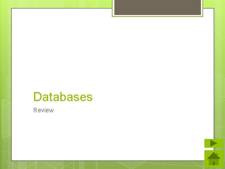 Databases Review