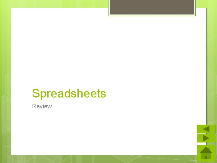 Spreadsheets Review