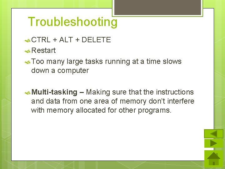 Troubleshooting CTRL + ALT + DELETE Restart Too many large tasks running at a