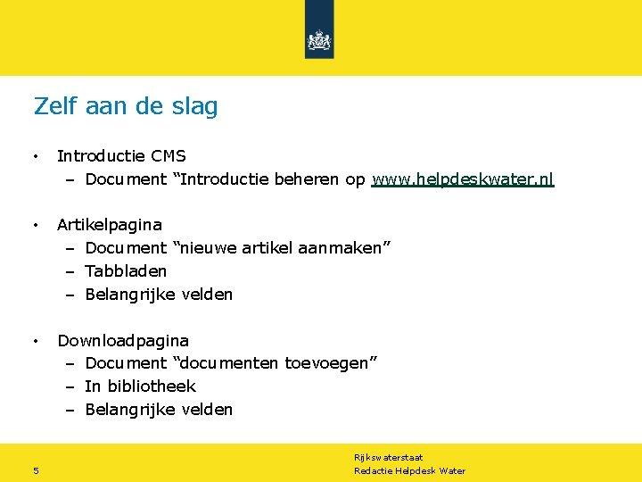 """Zelf aan de slag • Introductie CMS – Document """"Introductie beheren op www. helpdeskwater."""