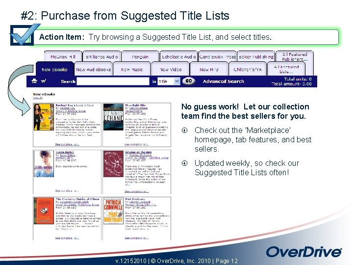#2: Purchase from Suggested Title Lists Action Item: Try browsing a Suggested Title List,