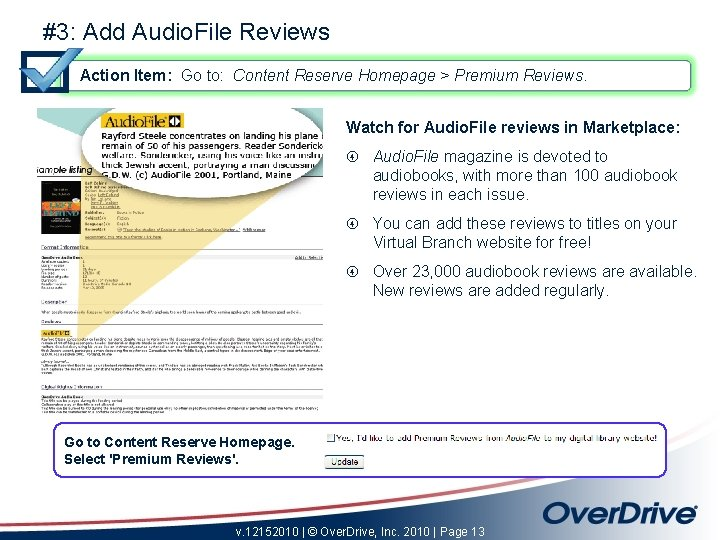 #3: Add Audio. File Reviews Action Item: Go to: Content Reserve Homepage > Premium