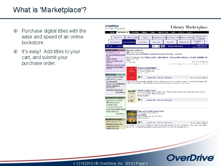 What is 'Marketplace'? Purchase digital titles with the ease and speed of an online