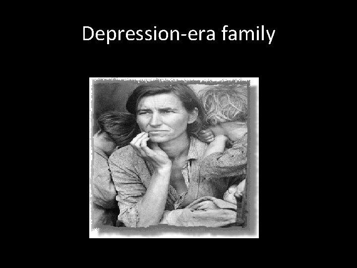 Depression-era family