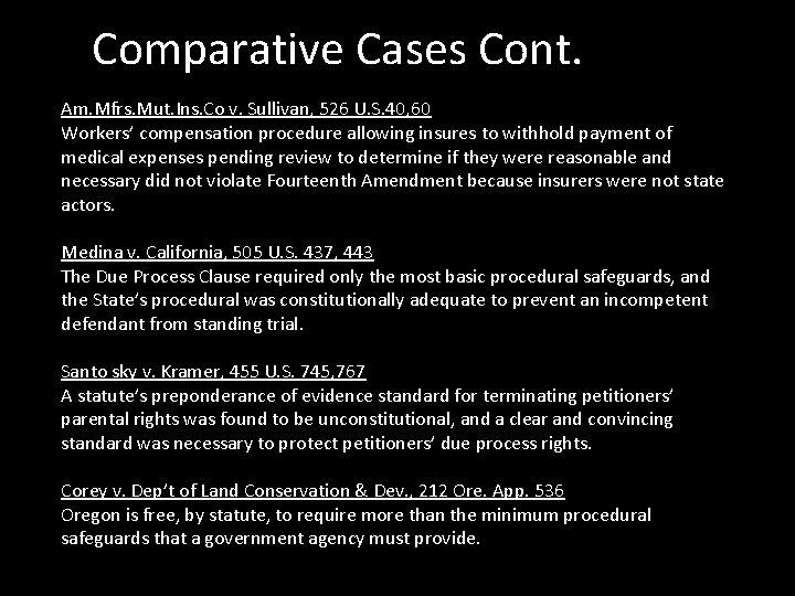 Comparative Cases Cont. Am. Mfrs. Mut. Ins. Co v. Sullivan, 526 U. S. 40,