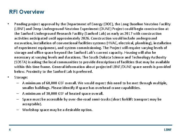 RFI Overview • • 4 Pending project approval by the Department of Energy (DOE),