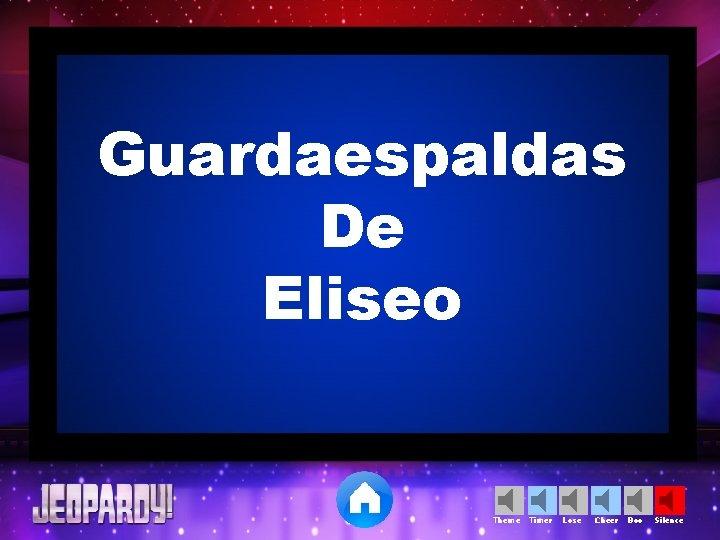 Guardaespaldas De Eliseo Theme Timer Lose Cheer Boo Silence