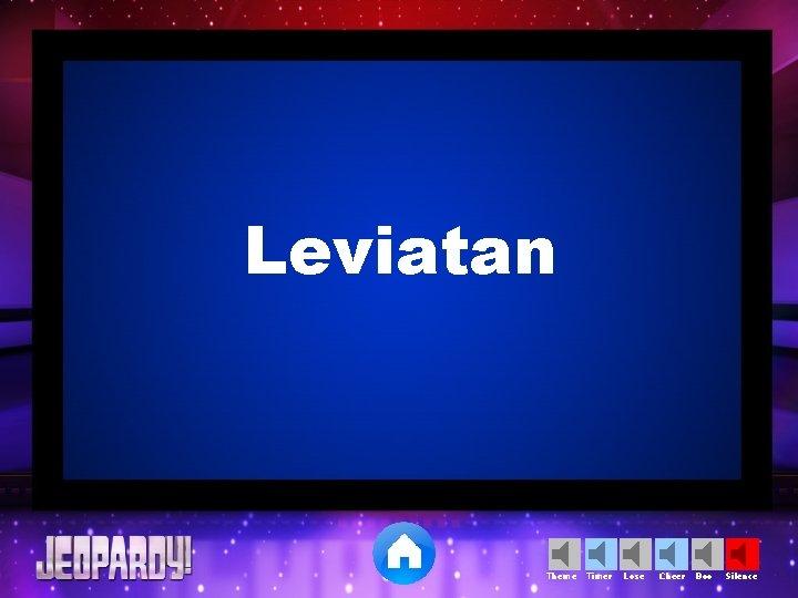 Leviatan Theme Timer Lose Cheer Boo Silence